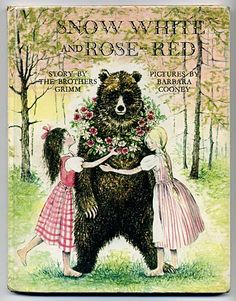 Snow White and Rose Red, written by Brothers Grimm, illustrated by Barbara Cooney