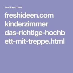 freshideen.com kinderzimmer das-richtige-hochbett-mit-treppe.html