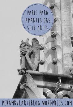 Para os amantes das sete artes, Paris tem um charme especial. Saiba o que visitar para saciar sua sede artística.