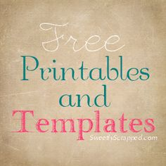 Free printables and templates, some cool stuff!