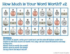 Math + Spelling= How Much is Your Word Worth? Money Activities, Money Games, Teaching Money, Teaching Tools, Math Stations, Math Centers, Spelling Words, Spelling Ideas, 2nd Grade Math