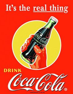 Drink Coca Cola, it's the real thing. This distressed x inch distressed tin sign features the Coca Cola logo and a refreshing bottle of Cocl Cola. Perfect for your garage, office, den or workshop. Coca Cola Poster, Coca Cola Ad, Always Coca Cola, World Of Coca Cola, Pepsi, Clock Vintage, Vintage Tin Signs, Vintage Posters, Vintage Coca Cola