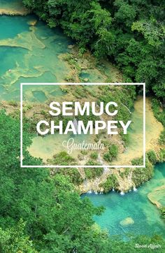 The Ultimate Guide to Semuc Champey in Guatemala from @roadaffair.