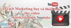 14 cách thiết thực mà đơn giản sau sẽ cung cấp kiến thức để bạn xây dựng và triển khai hệ thống đòn bẩy cho video kiếm tiền trên Youtube. http://www.hocseo.net/2015/03/14-cach-marketing-cho-video-kiem-tien-tren-youtube.html