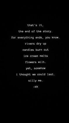 nothing lasts. xx