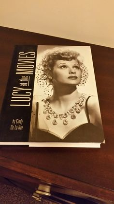The world knows her as the First Lady of Television, but Lucille Ball's talent also shone brightly on the cinema screen in over eighty films spanning five decades, most from Hollywood's glamorous golden age of the 1930s and '40s. ... Google Books Originally published: 2007 Author: Cindy De La Hoz