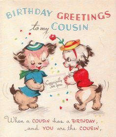Vintage 1950s Birthday Greetings To My Cousin Card