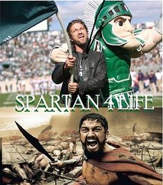 Gerald Butler  Michigan State Spartan. I was there when this happened. I died 38423563802753289532 times