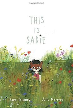 This Is Sadie (Sadie Mac) von Sara O'Leary http://www.amazon.de/dp/1770495320/ref=cm_sw_r_pi_dp_pmLHvb0D77R5G