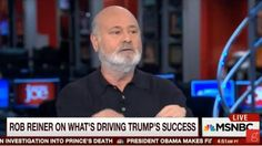 "All in the Family actor and famous Hollywood director, Rob Reiner, said every one of you out there who supports Trump for President, is a ""racist."""