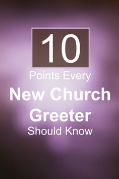 10 Quick Tips for New Church Greeter Volunteers Church Foyer, Church Office, Church Lobby, Church Welcome Center, Church Outreach, Church Fellowship, Church Backgrounds, Church Ministry, Ministry Ideas