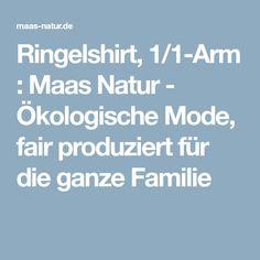 Ringelshirt, 1/1-Arm : Maas Natur - Ökologische Mode, fair produziert für die ganze Familie