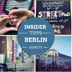 Insidertipps für Berlin: Die besten Flohmärkte und Gemüsemärkte – Shopping, Relaxing und Sightseeing