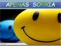 APENAS SORRIA