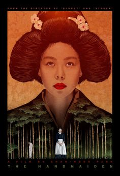 "Movie Poster of the Week: Park Chan-wook's ""The Handmaiden"" and an Interview with Designer John Calvert Film Poster Design, Movie Poster Art, Period Romance Movies, Park Chan Wook, Kunst Poster, Sundance Film Festival, Cinema Posters, Alternative Movie Posters, Cinema Movies"