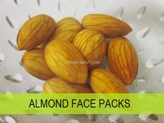 10 Almond Face packs and masks for skin whitening