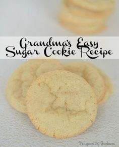 Grandma's Easy Sugar Cookie Recipe 4