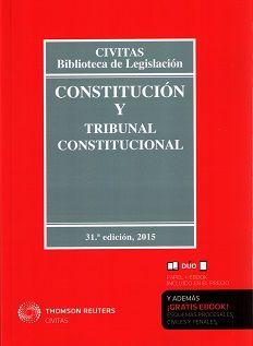 Constitucion y Tribunal Constitucional. 31ª ed. Civitas 2015.