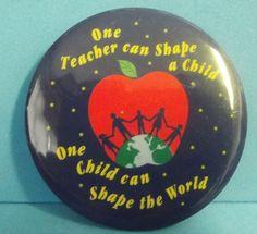 Vintage #Teacher Teaching #Children Shape the World Pinback Button #Apple #School