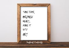 Take Your Broken Heart, Make it into Art, Carrie Fischer Quote, Insprational Quote Wall Art, Inspirational, Home Decor Printable, Gift, by instantcreativity on Etsy  Golden Globes