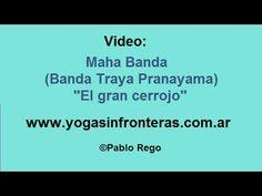 """Ejercicio de Respiración - Maha Banda (Banda Traya Pranayama) """"El gran cerrojo""""..."""