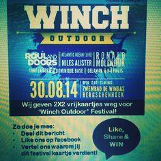 Pin, deel bericht 30.08.14 WINCH OUTDOOR, wij geven 2x2 vrijkaartjes weg voor 'Winch Outdoor' Festival!