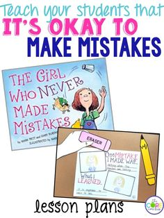 The Girl Who Never Made a Mistake craft and writing prompt. Teach it's okay to make mistakes with these lesson plans.