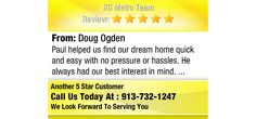Paul helped us find our dream home quick and easy with no pressure or hassles...