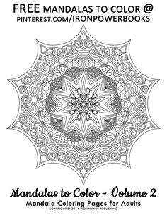 FREE Mandala Coloring Pages @ironpowerbooks boards | This is free printable page from Mandalas to Color - Volume 2 at http://www.amazon.com/Mandalas-Color-Mandala-Coloring-Adults/dp/1495387631 | Hello there @winniesgal2000, we've got more FREE Mandalas to print on our boards It will be awesome to share your colored Mandala works with us!