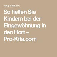 So helfen Sie Kindern bei der Eingewöhnung in den Hort – Pro-Kita.com