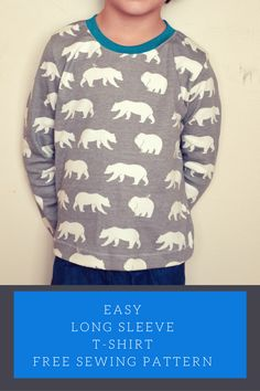 Easy Long Sleeve T-shirt: Get access to a free ebook to create a beautiful Free t-shirt for kids. Free printable PDF sewing pattern included!