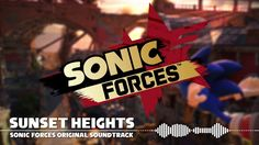 Sonic Forces OST - Sunset Heights