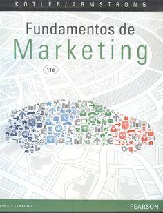"""Kotler, Philip. """"Fundamentos de marketing"""" 11ª ed. 3 ejemplares"""