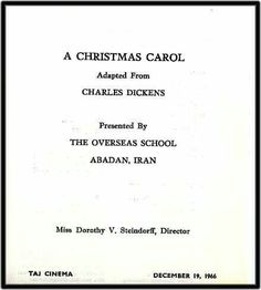 Provided by Joy Ellen Martin :  The front page of the program presented at the Taj Cinema by the Overseas School, of the Christmas Carol, 12/19/1966. A lot of these photos are Christmas oriented, since many activities and parties happened then, esp. when children who were away at school came home. Kind of appropriate for right now, since I am sending these close to Christmas 2006.