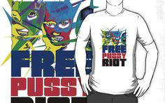 free pussy riot  T-Shirts, hoodies   $30 click this pin to find more cool t-shirt design