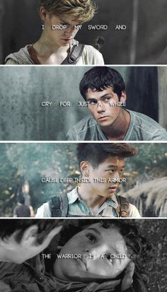 """I drop my sword and cry for just a while, cause deep inside this armor the warrior is a child."" 