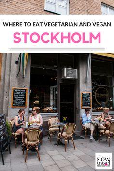 A guide to the best vegetarian and vegan restaurants in Stockholm, Sweden.   Geotraveler's Niche Travel Blog