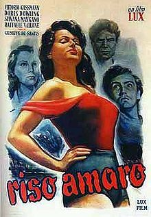 Bitter Rice (Riso Amaro) Italian. Vittorio Gassman, Doris Dowling, Silvana Mangano, Raf Vallone. Directed by Guiseppe De Santis. 1949