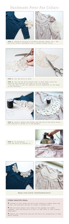 Whoa! This doily Peter Pan collar precious. Plus, it's something I can easily sew--and that's saying a lot because I'm horrible at sewing.