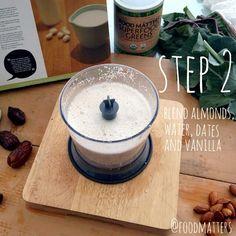 Step 2: Blend Almonds, Filtered Water, Dates & Vanilla.