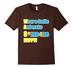 Men's Wear A Smile And Make Someone Happy T-Shirt Funny G... https://www.amazon.com/dp/B01N0MH2VL/ref=cm_sw_r_pi_dp_x_KKJLyb9KFNKHC