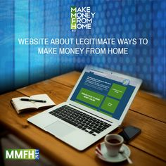 Website about Legitimate Ways to Make Money From Home