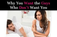 Why the Guys You Want Don't Want You post image
