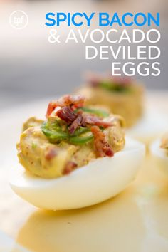 Spicy Bacon And Avocado Deviled Eggs | The Paleo Fix