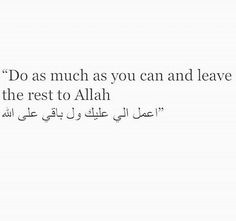 Leave the rest to Allah