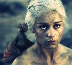 Daenerys.   Targaryen. Stormborn. Khaleesi. Daughter of the Dragon. My favourite character on Game of Thrones, because she lost everything, sometimes because of her own decisions, but she has fierce, passionate and loving heart. She stays strong.