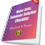 Major Gifts Volunteer Solicitor Checklist: 10 Keys Words & Phrases