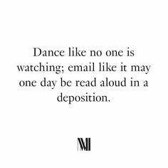 Email Deposition Work Quotes, Me Quotes, Funny Quotes, Law School Humor, Lawyer Jokes, Legal Humor, Dance Like No One Is Watching, Celebration Quotes, Read Aloud