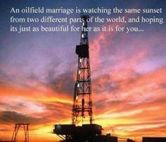'An oilfield marriage is....' touching words for any oilfield couple. #mothersday