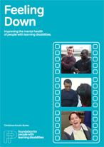 Feeling Down: Improving the mental health of people with learning disabilities